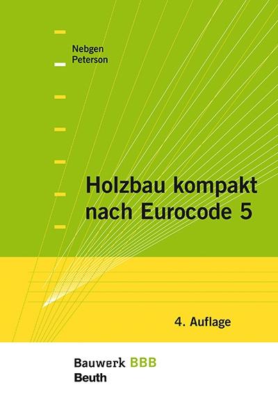 Holzbau kompakt nach eurocode 5 wohnungswirtschaft heute for Tragwerkslehre pdf