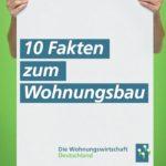 10-FAKTEN-zum-Wohnungsbau---Willkommenskultur-für-Bagger-und-Neubau-Vorfahrt-für-bezahlbare-Wohnungen